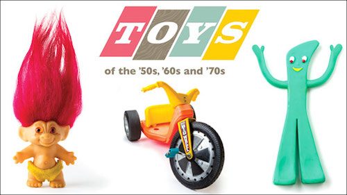 Toys From The 60s : Off tickets to quot toys of the s and at