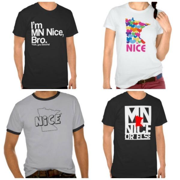 Minnesota Nice T Shirts Funny
