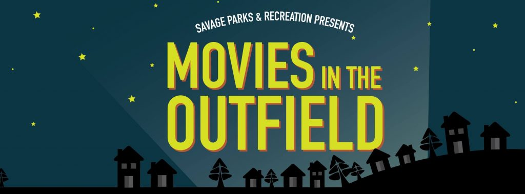 Movies in the Outfield - Savage Sports Center
