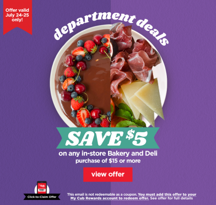 Cub Foods 5 Off 15 Bakery And Deli Purchase
