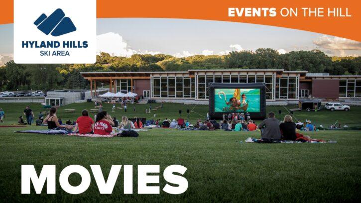 Hyland Hills Outdoor Movies