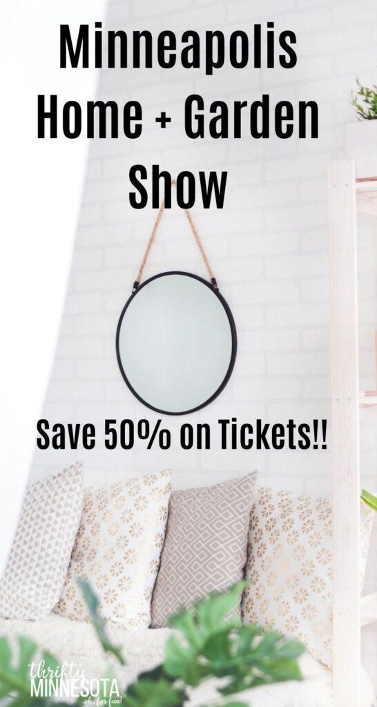 Minneapolis Home Garden Show Discount Tickets