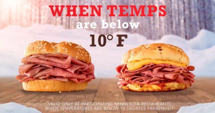 Minnesota Arby's BOGO Sandwiches Below 10 Degrees