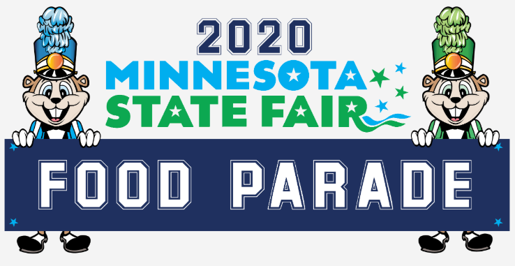 Minnesota State Fair Food Parade 2020