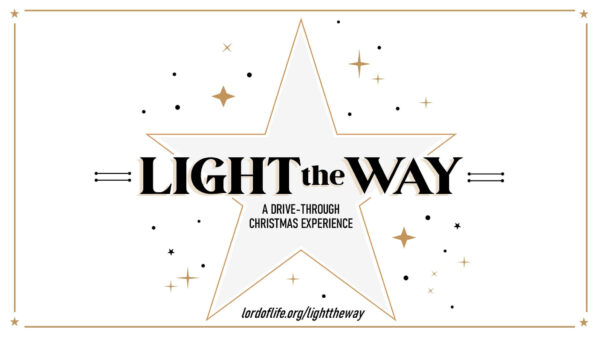 Light the Way | Maple Grove (Lord of Life Lutheran)