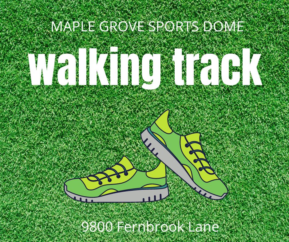 Maple Grove Sports Dome Walking Track